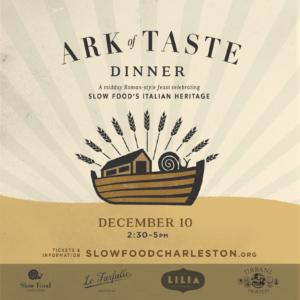 Slow Food Charleston Ark of Taste Dinner 2017